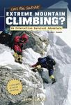 RPG Item: Can You Survive Extreme Mountain Climbing?: An Interactive Survival Adventure