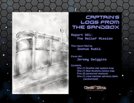 RPG Item: Captain's Logs from the Sandbox 01: The Relief Mission