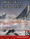 RPG Item: Mike's Free Encounters #17: Frostcursed Guard Post