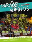 Issue: Parallel Worlds (Issue 19 - Mar 2021)
