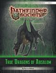 RPG Item: Pathfinder Society Scenario 6-99: True Dragons of Absalom
