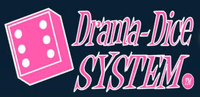 System: Drama-Dice System
