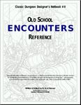 RPG Item: CDD #4: Old School Encounters Reference