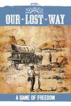 RPG Item: Our Lost Way