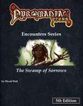 RPG Item: Pyromaniac Press Encounters Series: The Swamp of Sorrows (5E)