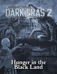 RPG Item: Chronicles of Darkness: Dark Eras 2: Hunger in the Black Land