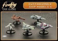 Board Game Accessory: Firefly: The Game – Customisable Ship Models II