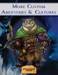 RPG Item: More Custom Ancestries & Cultures