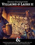 RPG Item: Savage Encounters: Villains & Lairs II