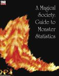 RPG Item: A Magical Society: Guide to Monster Statistics