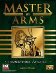 RPG Item: Master at Arms: Ironstrike Archer