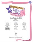 RPG Item: Costume Fairy Adventures Quickstart Edition: Costume Fairy Adventures - Core Rules Booklet