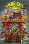 Board Game: Baldrick's Tomb: Open for Business
