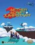 RPG Item: Aether Adrift Jumpstart