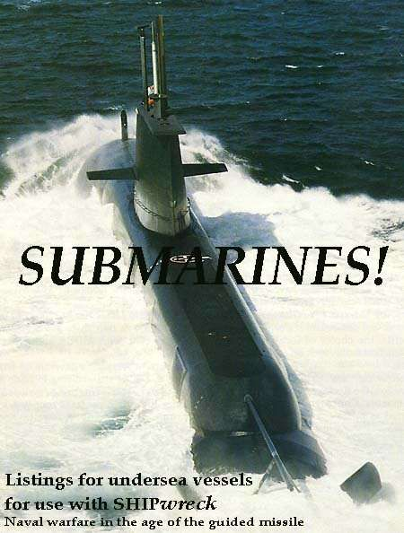 Shipwreck: Submarines!