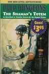 RPG Item: S3 A3: The Shaman's Totem