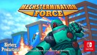 Video Game: Mechstermination Force