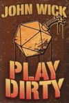 RPG Item: Play Dirty