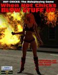 RPG Item: When Hot Chicks BLOW STUFF UP