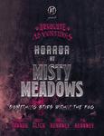 RPG Item: Absolute Adventures: Horror at Misty Meadows