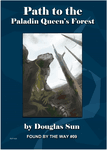 RPG Item: Found by the Way #09: Path to the Paladin Queen's Forest