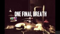Video Game: One Final Breath