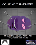RPG Item: Goliriad the Speaker: An Eldritch Abomination For Mountains and Caves
