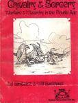 RPG Item: Chivalry & Sorcery: Warfare & Wizardry in the Feudal Age