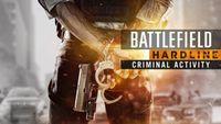 Video Game: Battlefield: Hardline - Criminal Activity