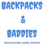 RPG: Backpacks & Baddies Roleplaying Game System