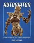 RPG Item: Automaton: Mechanical Characters in the World of Airship Daedalus