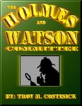 RPG Item: The Holmes and Watson Committee