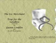 RPG Item: Toys for the Sandbox #016: The Ice Merchant