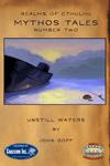 RPG Item: Mythos Tales Number Two: Unstill Waters