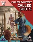 RPG Item: Files for Everybody Issue 17: Called Shots