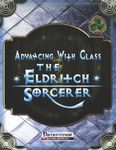 RPG Item: Advancing with Class: The Eldritch Sorcerer