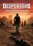 RPG Item: Desperados: A Pen and Paper Roleplaying Game