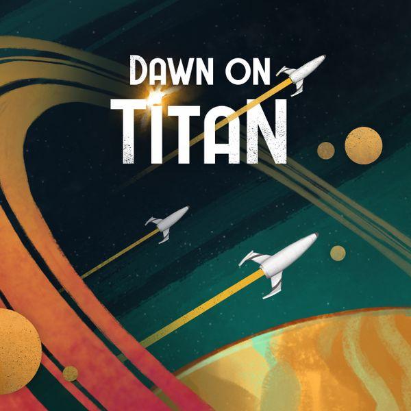 Dawn on Titan