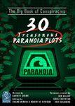 RPG Item: The Big Book of Conspiracies: 30 Treasonous Paranoia Plots
