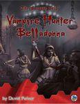 RPG Item: Vampire Hunter Belladonna