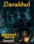 RPG Item: Advanced Races 02: Darakhul