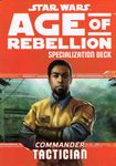 RPG Item: Age of Rebellion Specialization Deck: Commander Tactician