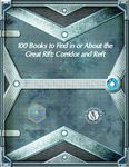 RPG Item: 100 Books to Find in or About the Great Rift: Corridor and Reft