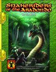 RPG Item: Snakeriders of the Aradondo
