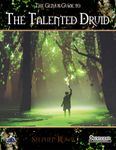 RPG Item: The Genius Guide to: The Talented Druid