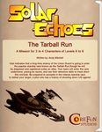RPG Item: Solar Echoes Mission: The Tarball Run