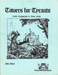 RPG Item: Towers for Tyrants: Castle Components in 25 mm Scale