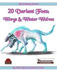 RPG Item: 20 Variant Foes: Worgs and Winter Wolves