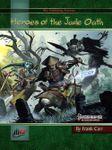 RPG Item: Heroes of the Jade Oath (Pathfinder)