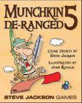 Board Game: Munchkin 5: De-Ranged